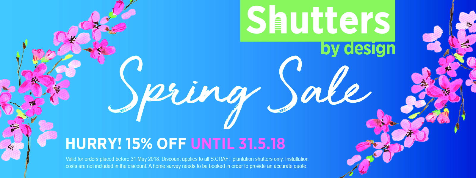 Get 15% Off In Our Spring Sale!